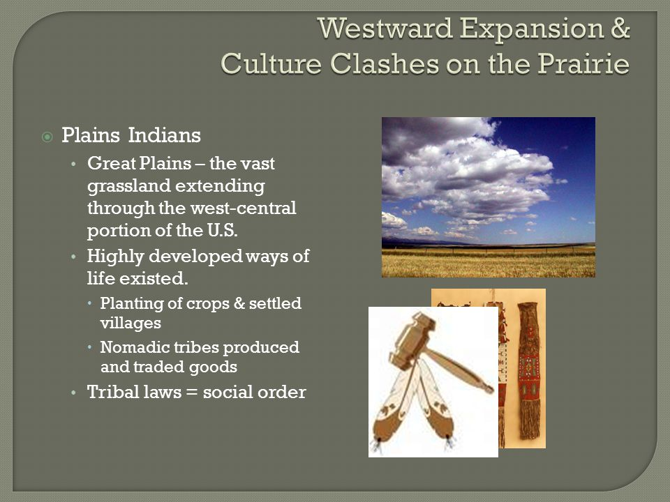 Westward Expansion & Culture Clashes on the Prairie