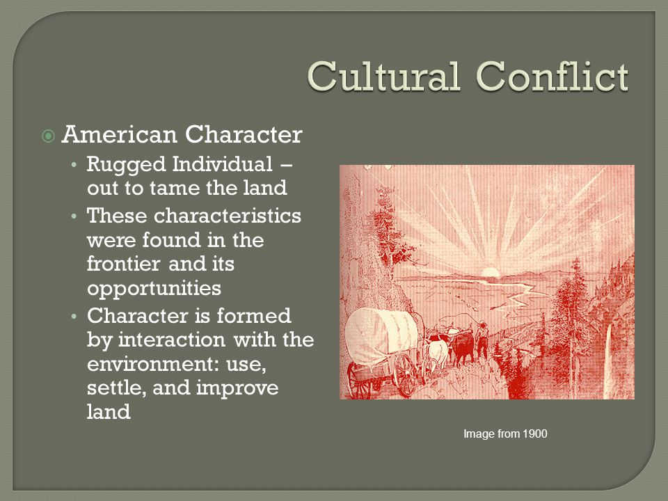 Cultural Conflict American Character