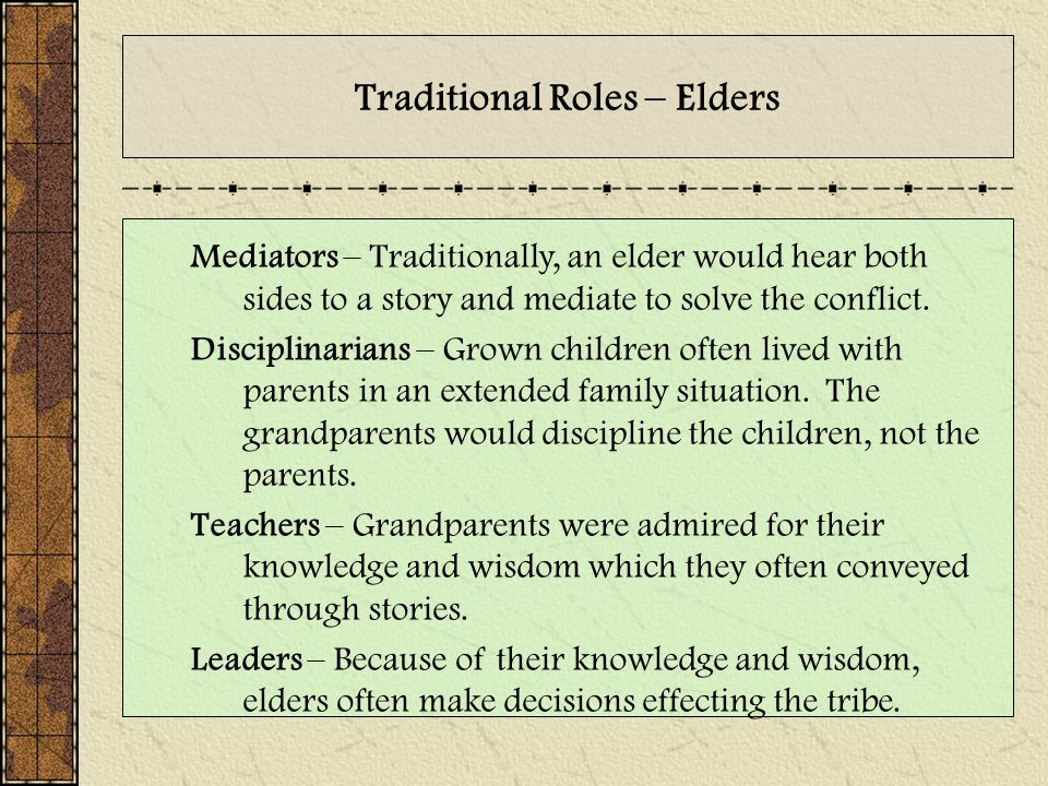 Traditional Roles – Elders