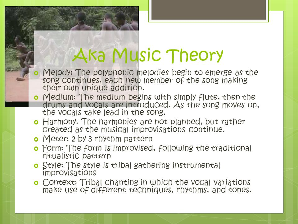 Aka Music Theory Melody: The polyphonic melodies begin to emerge as the song continues, each new member of the song making their own unique addition.