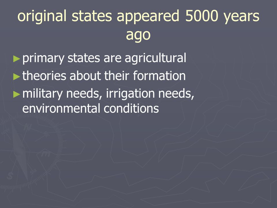 original states appeared 5000 years ago