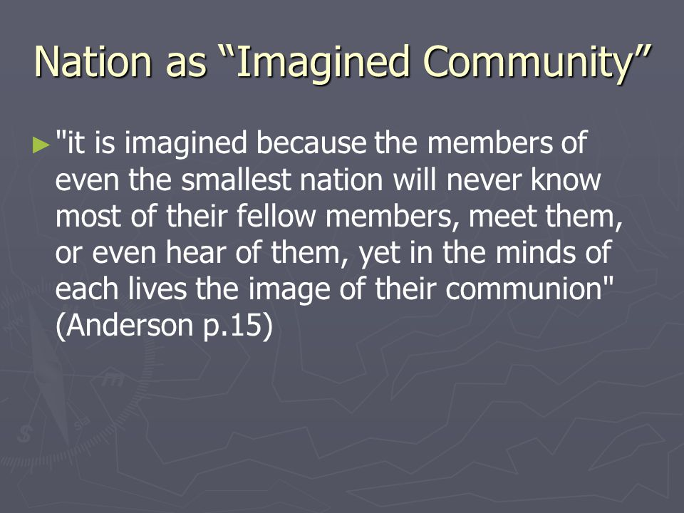 Nation as Imagined Community