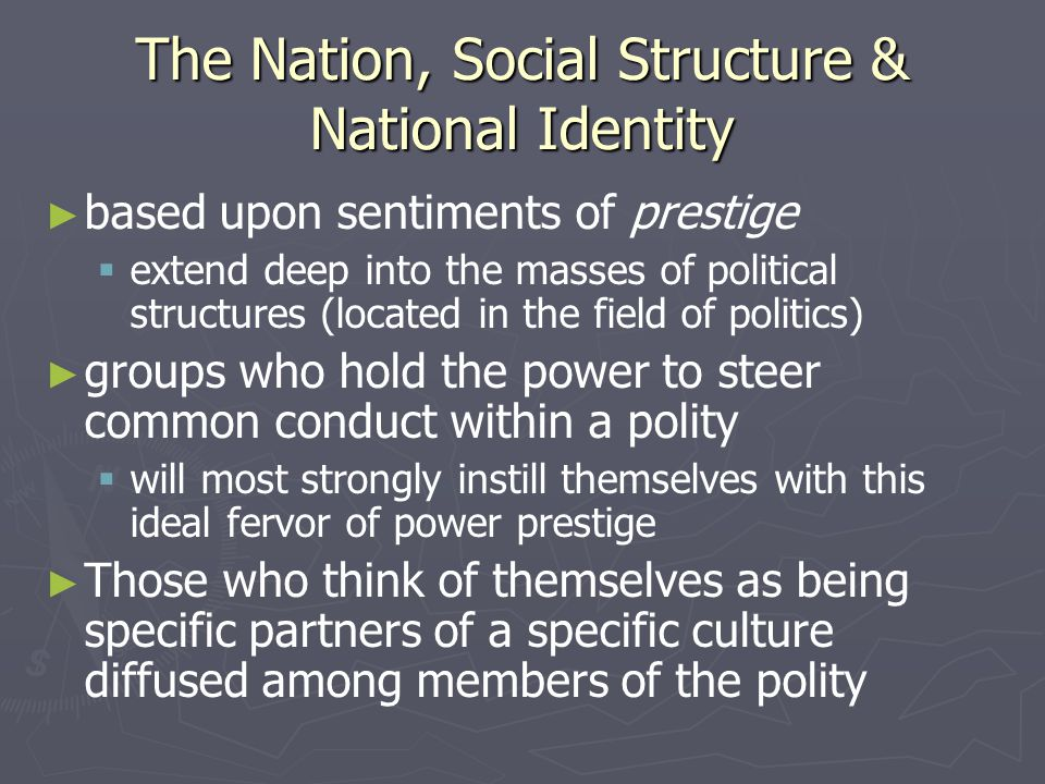 The Nation, Social Structure & National Identity