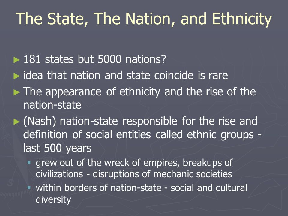 The State, The Nation, and Ethnicity