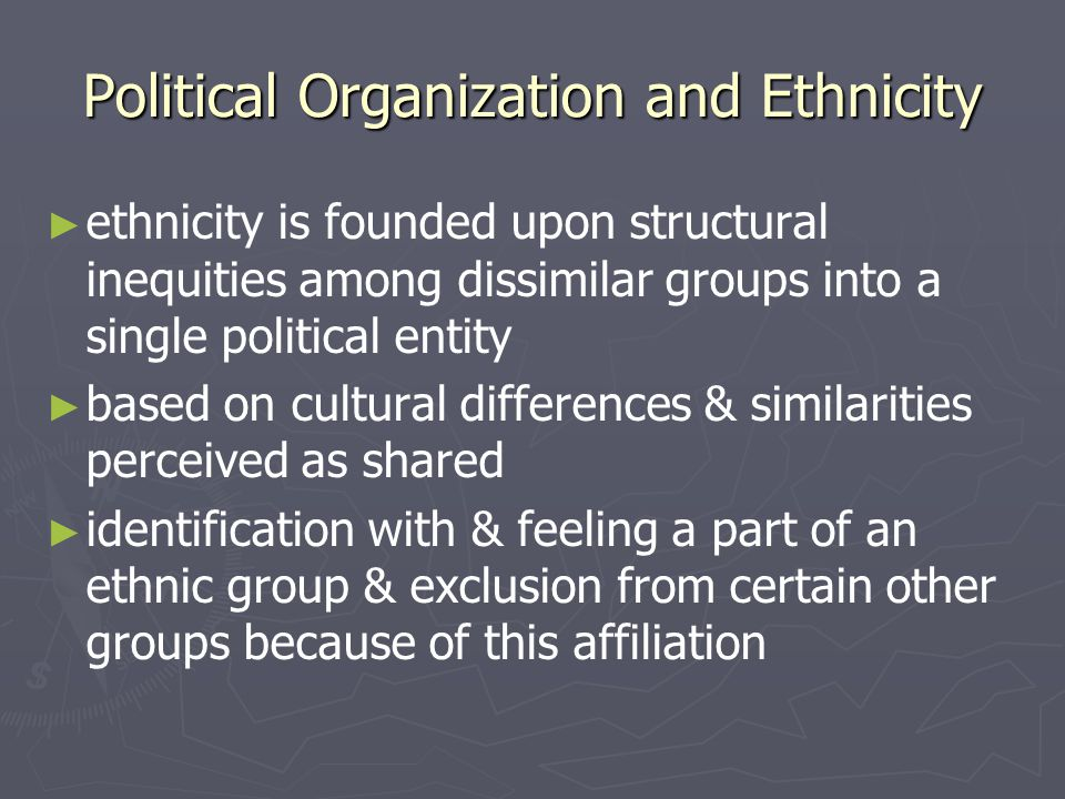 Political Organization and Ethnicity