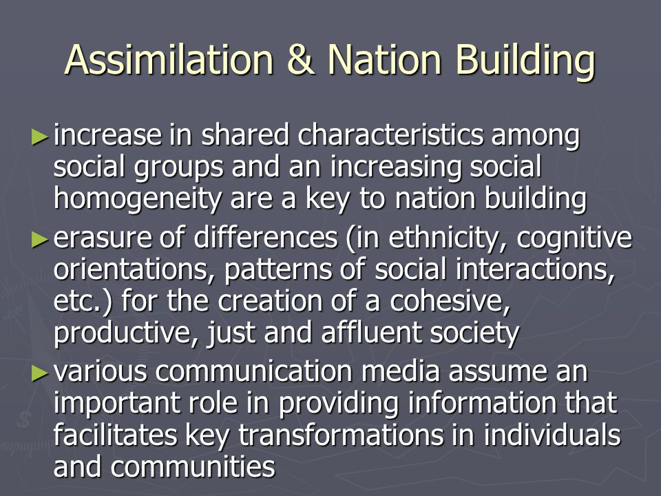 Assimilation & Nation Building