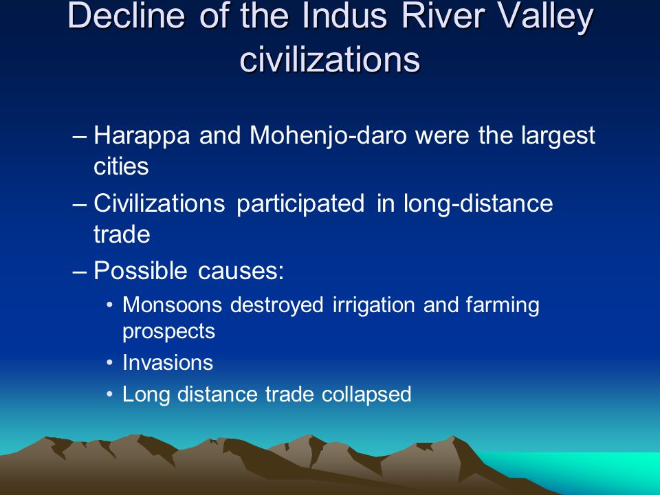 Decline of the Indus River Valley civilizations