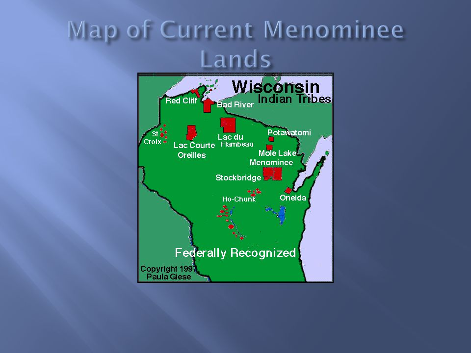 Map of Current Menominee Lands