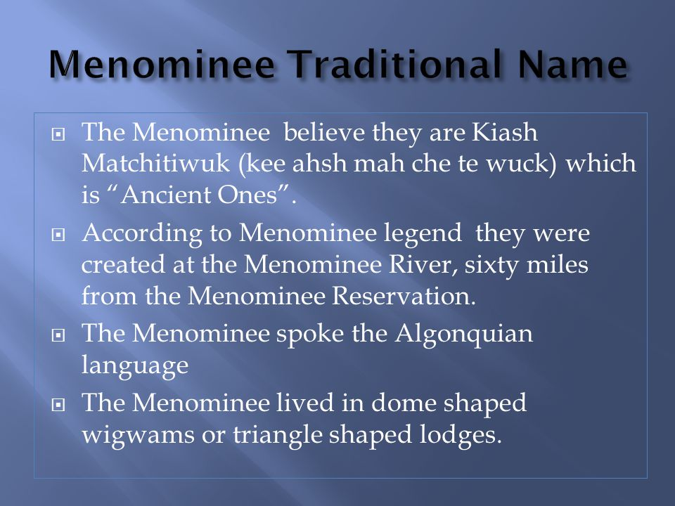 Menominee Traditional Name