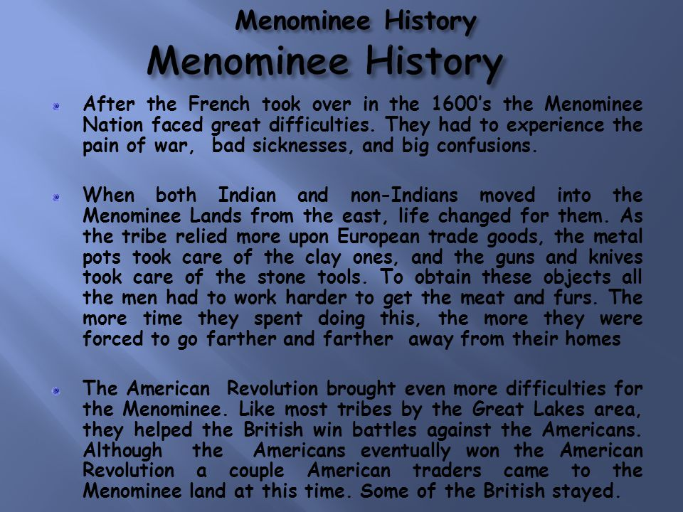 Menominee History Menominee History