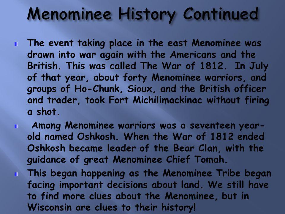 Menominee History Continued