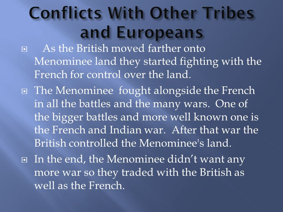 Conflicts With Other Tribes and Europeans