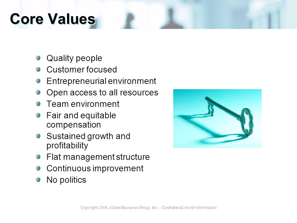 Core Values Quality people Customer focused