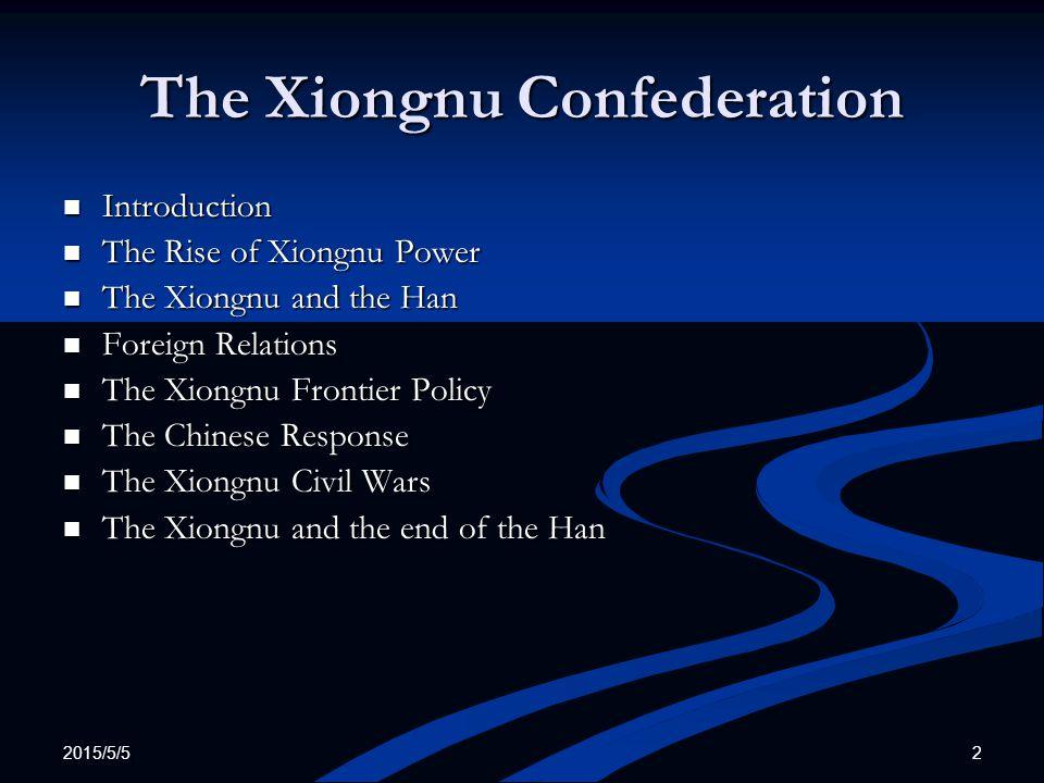 The Xiongnu Confederation