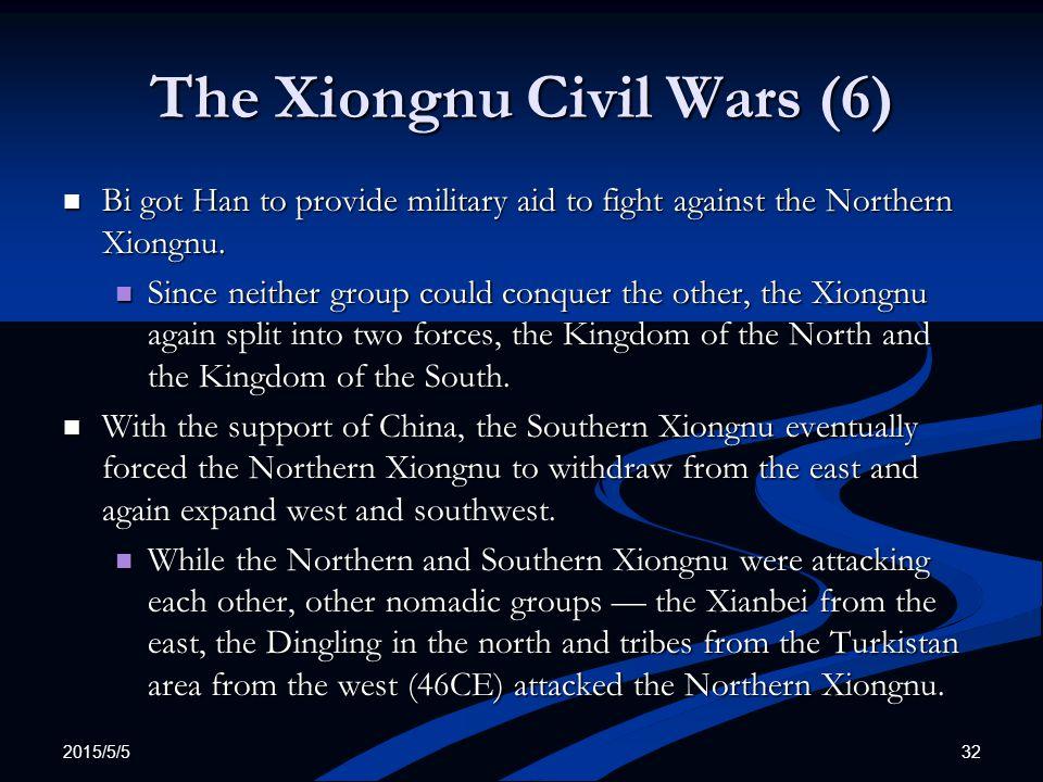The Xiongnu Civil Wars (6)