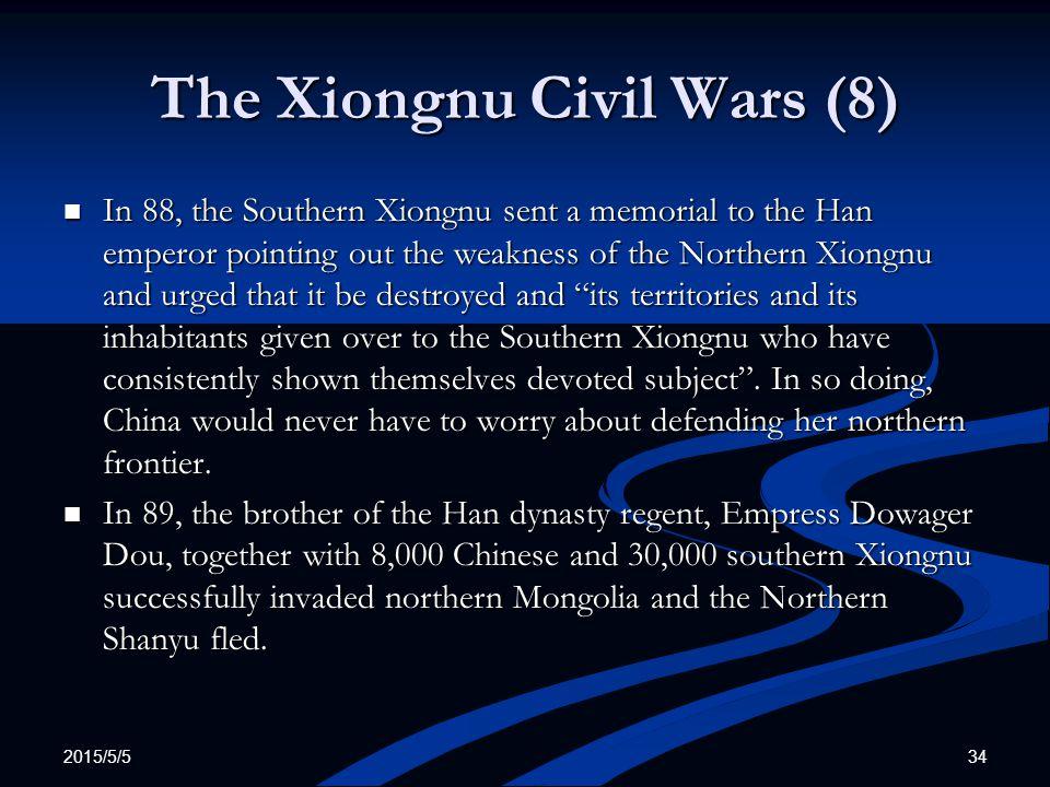 The Xiongnu Civil Wars (8)
