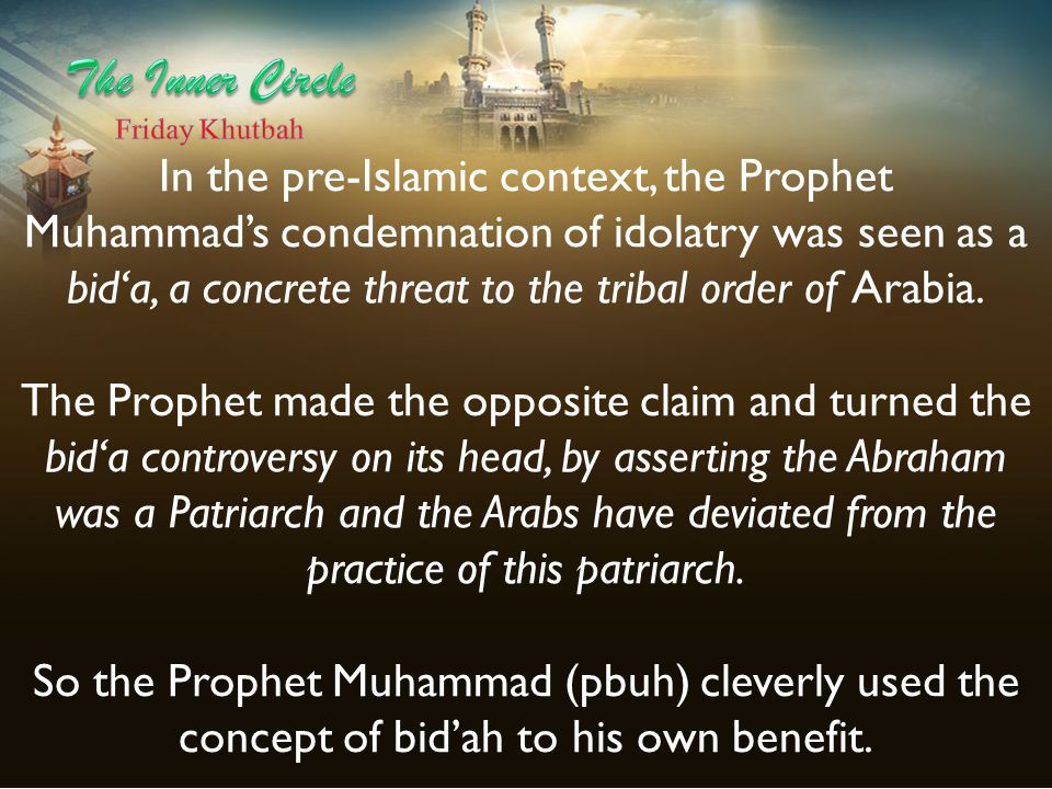 In the pre-Islamic context, the Prophet