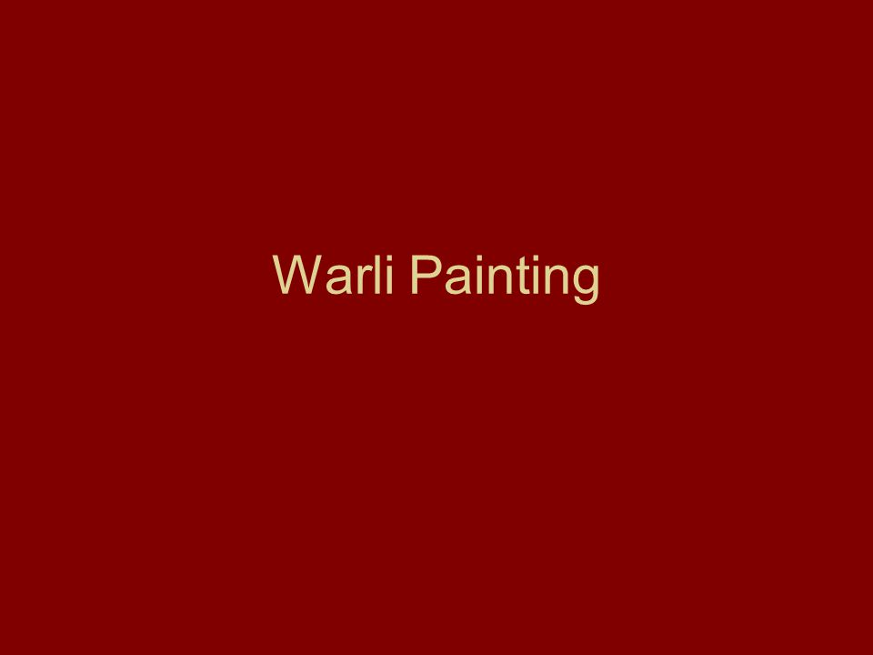 Warli Painting Ppt Video Online Download