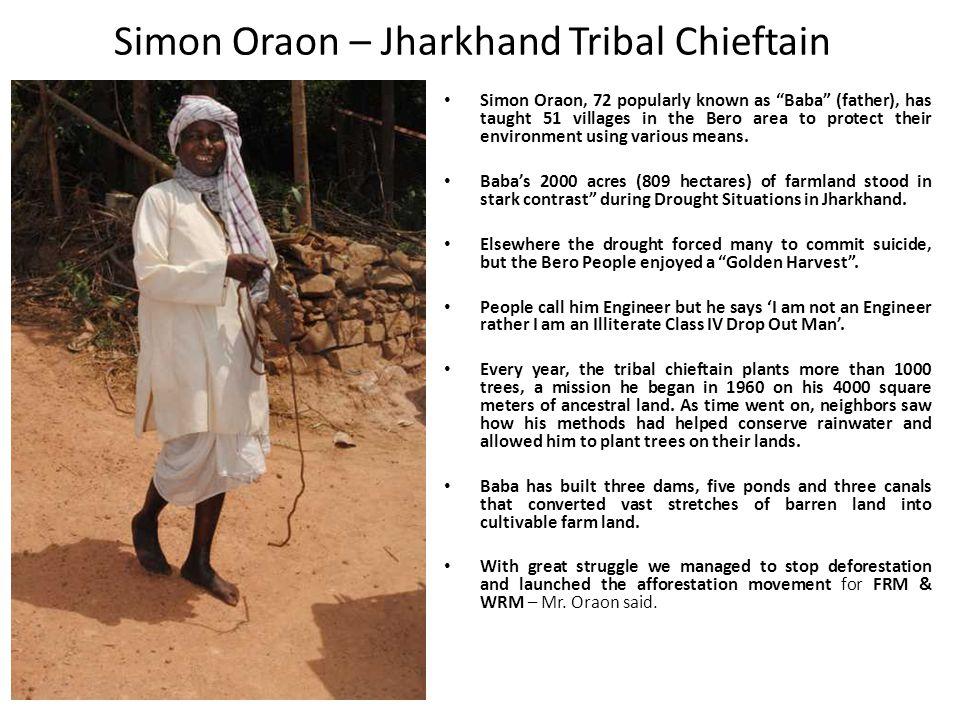 Simon Oraon – Jharkhand Tribal Chieftain