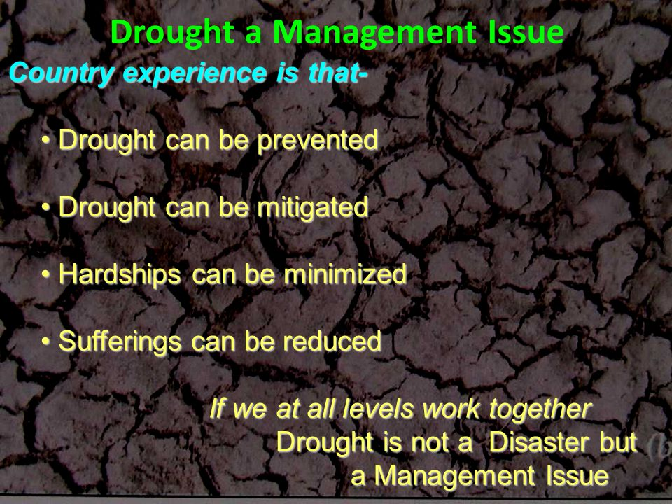 Drought a Management Issue