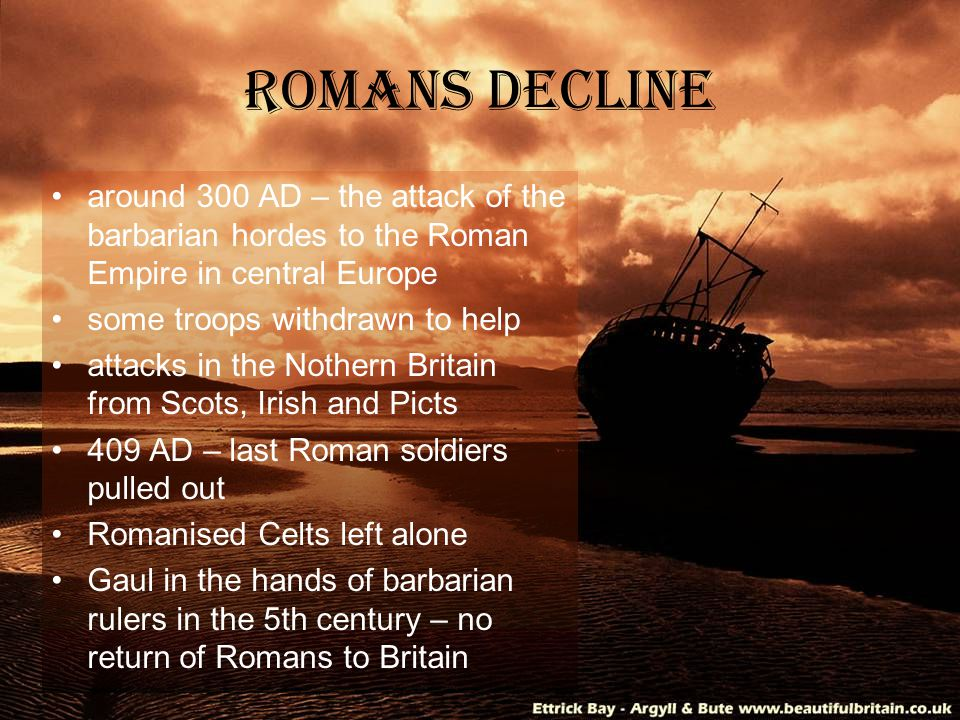 Romans Decline around 300 AD – the attack of the barbarian hordes to the Roman Empire in central Europe.