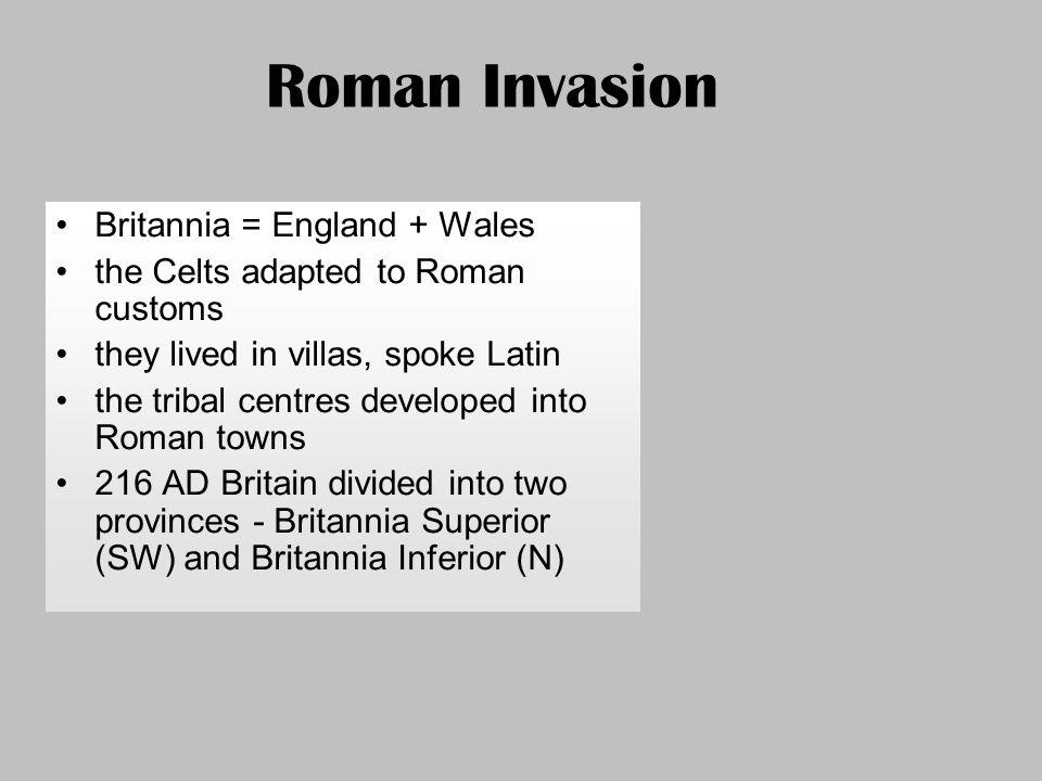 Roman Invasion Britannia = England + Wales