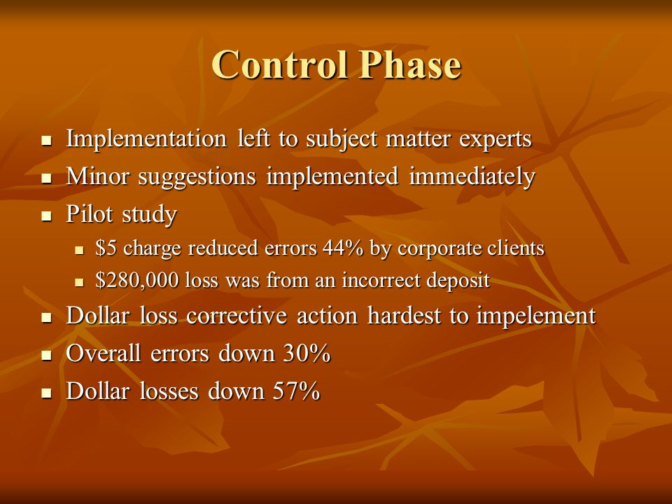 Control Phase Implementation left to subject matter experts