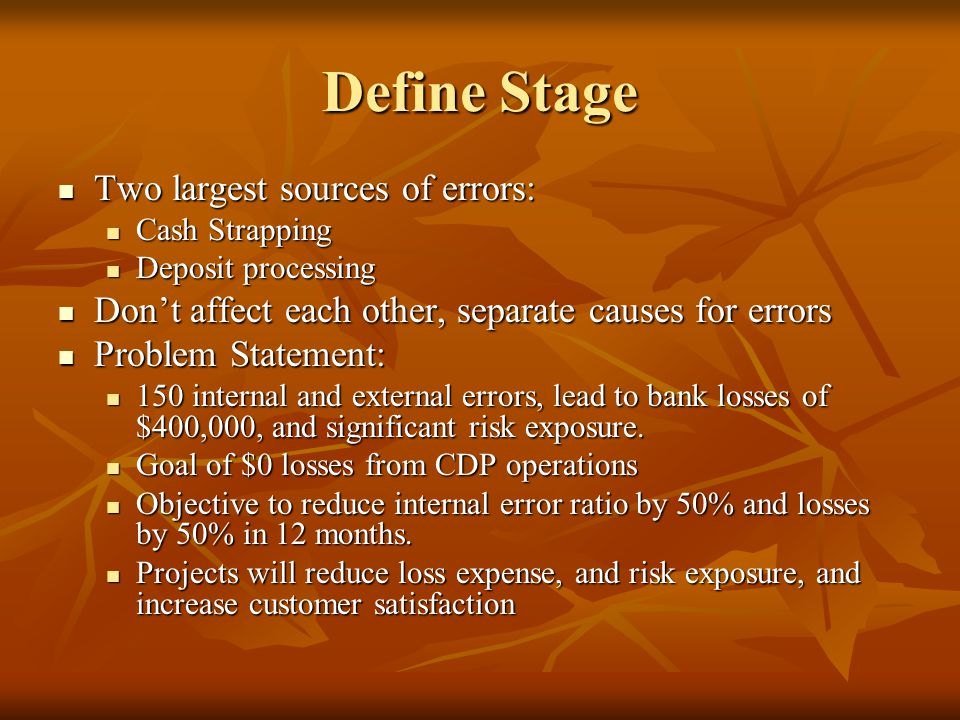 Define Stage Two largest sources of errors: