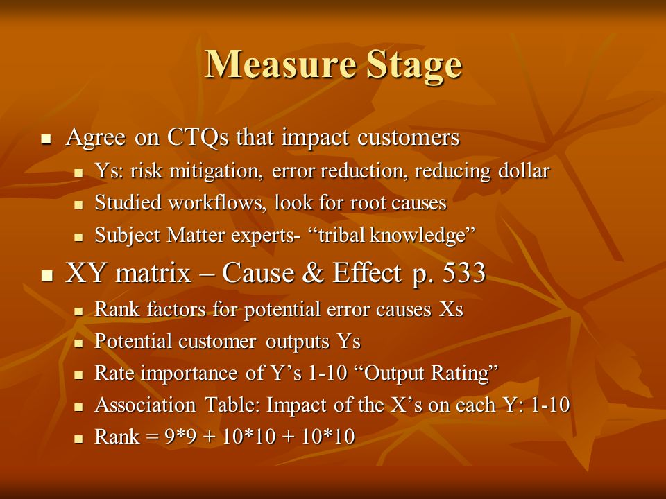 Measure Stage XY matrix – Cause & Effect p. 533