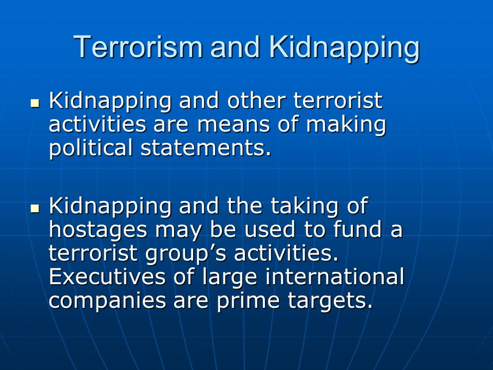 Terrorism and Kidnapping