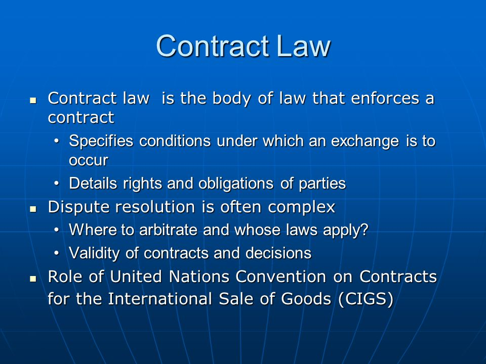 Contract Law Contract law is the body of law that enforces a contract