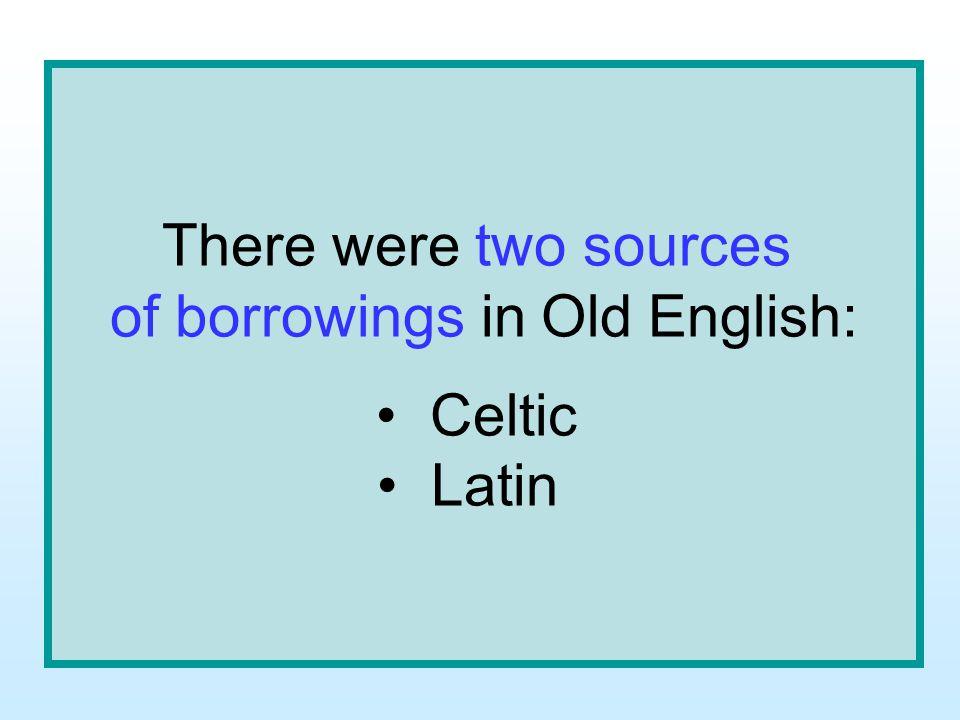 of borrowings in Old English: