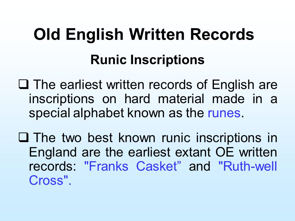 Old English Written Records