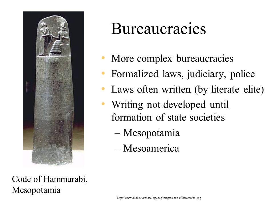 Bureaucracies More complex bureaucracies