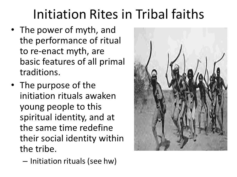 Initiation Rites in Tribal faiths