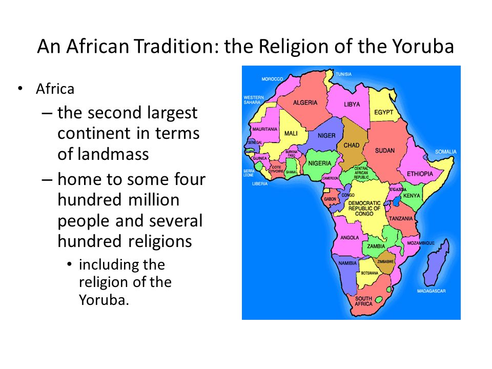An African Tradition: the Religion of the Yoruba