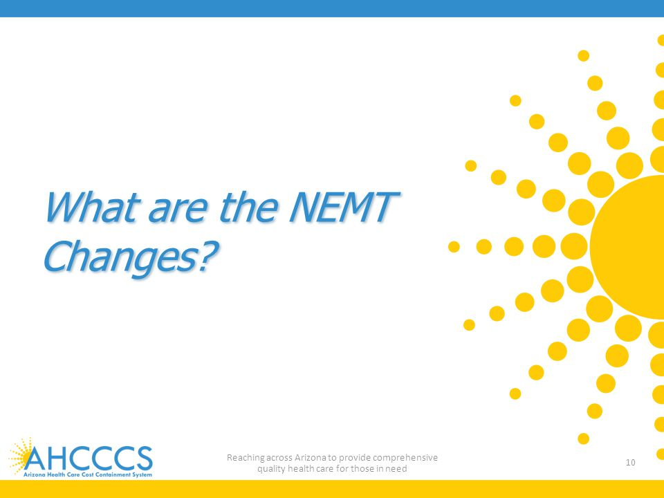What are the NEMT Changes