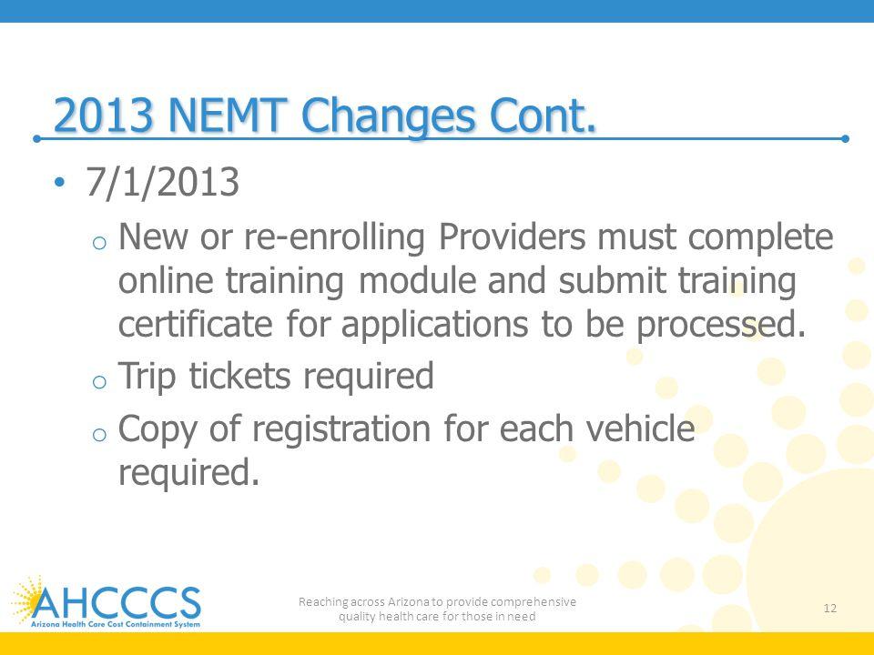 2013 NEMT Changes Cont. 7/1/2013.