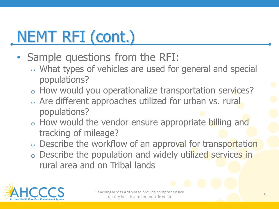 NEMT RFI (cont.) Sample questions from the RFI: