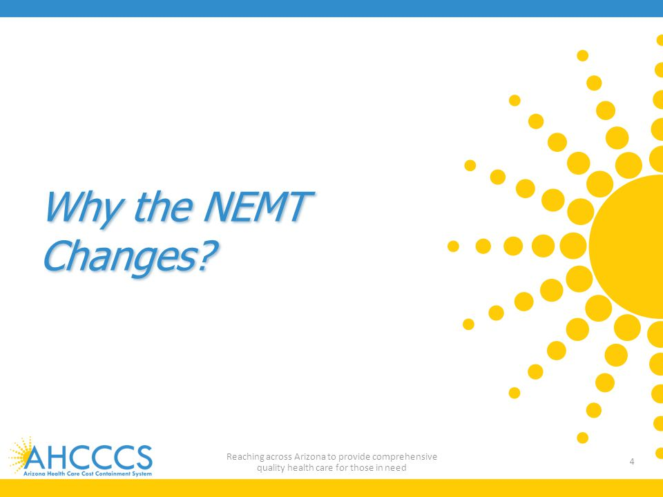 Why the NEMT Changes.
