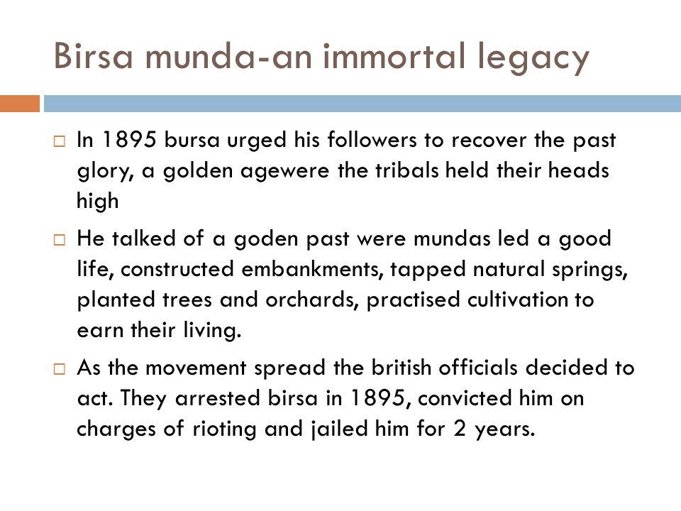 Birsa munda-an immortal legacy