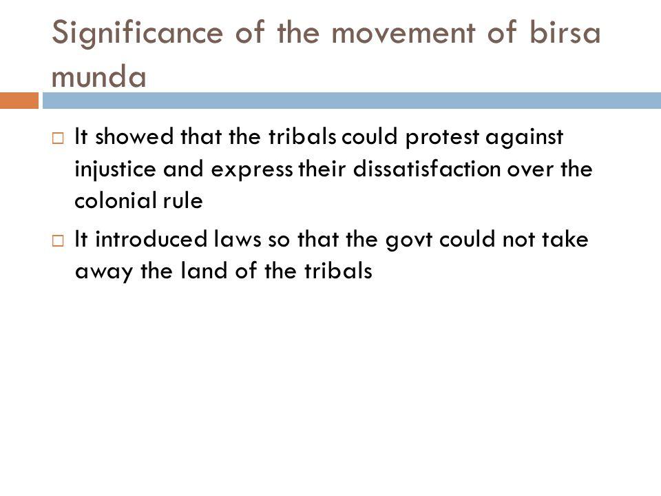 Significance of the movement of birsa munda