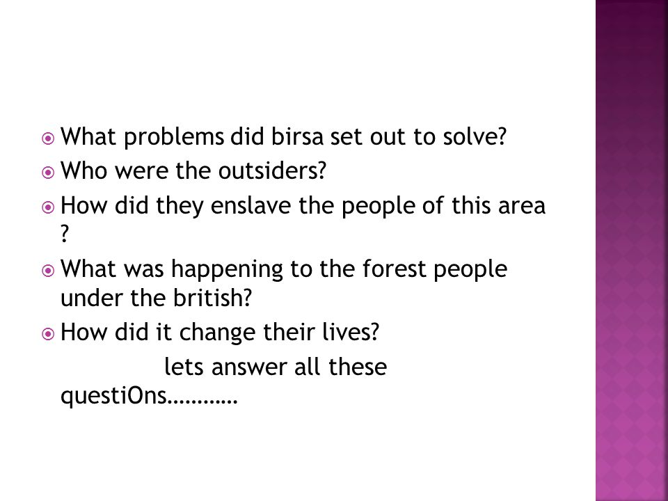 What problems did birsa set out to solve