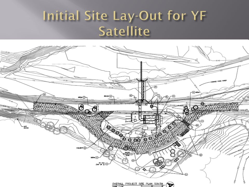 Initial Site Lay-Out for YF Satellite