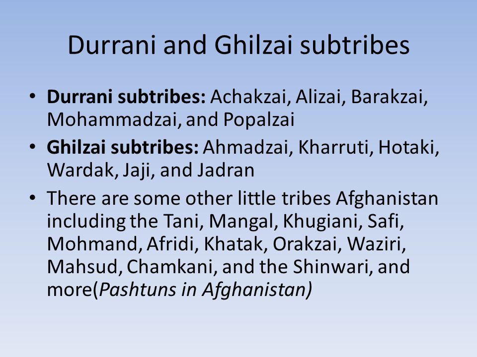 Durrani and Ghilzai subtribes