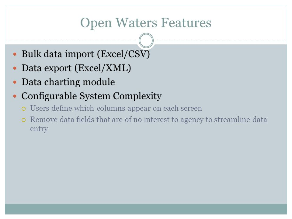 Open Waters Features Bulk data import (Excel/CSV)