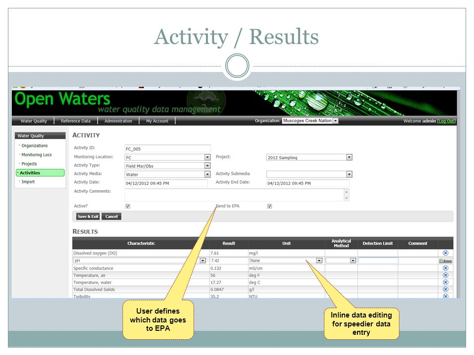 Activity / Results User defines which data goes to EPA