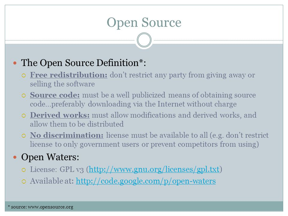 Open Source The Open Source Definition*: Open Waters: