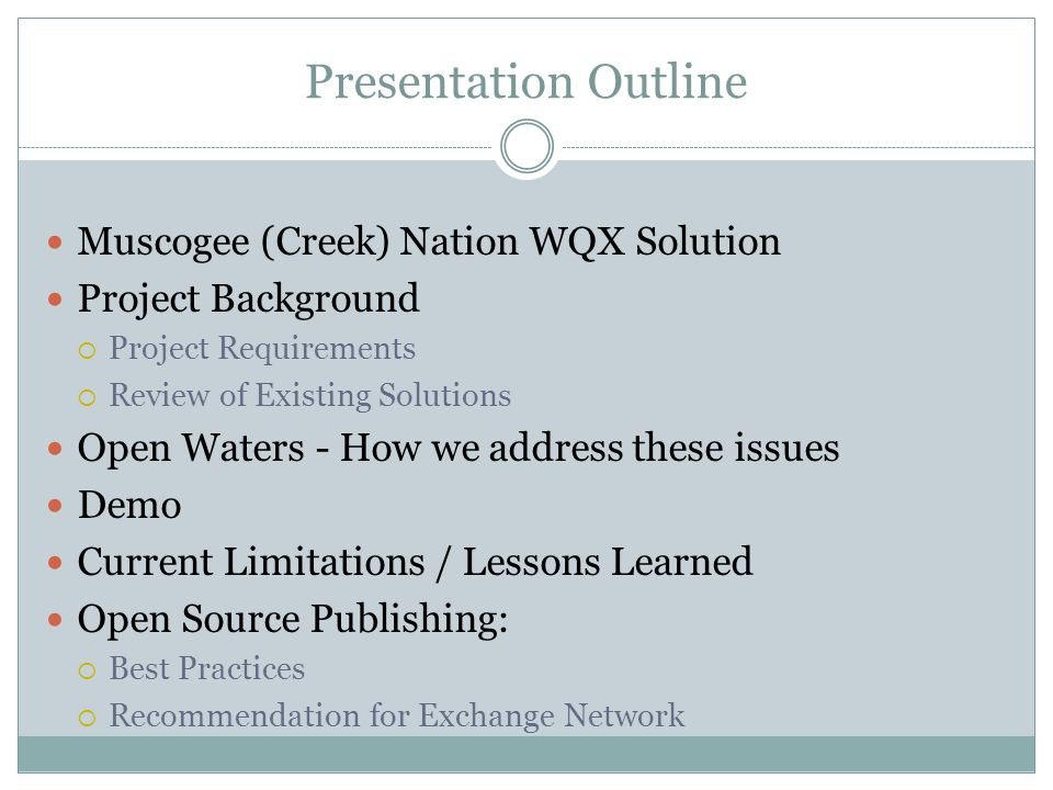 Presentation Outline Muscogee (Creek) Nation WQX Solution