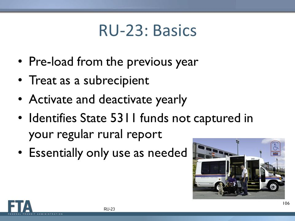 RU-23: Basics Pre-load from the previous year Treat as a subrecipient